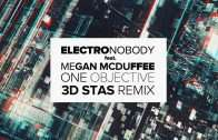 ElectroNobody-Megan-McDuffee-One-Objective-3D-Stas-Remix-Official-Lyric-Video