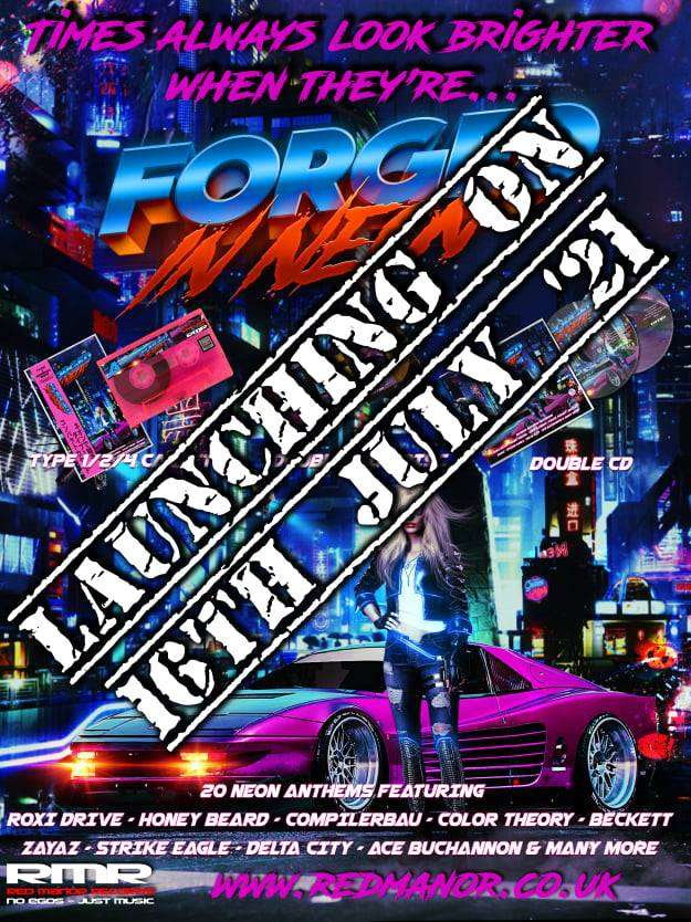 COMING SOON – FORGED IN NEON | A COMPILATION
